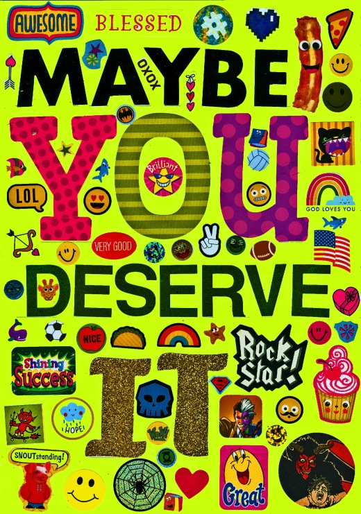 maybeyoudeserveit